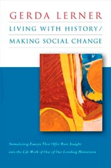 Living with History/Making Social Change