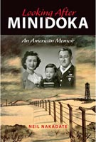 Looking After Minidoka,  from Indiana University Press