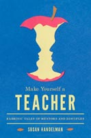 Make Yourself a Teacher,  from University of Washington Press