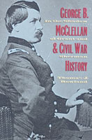 George B. McClellan and Civil War History