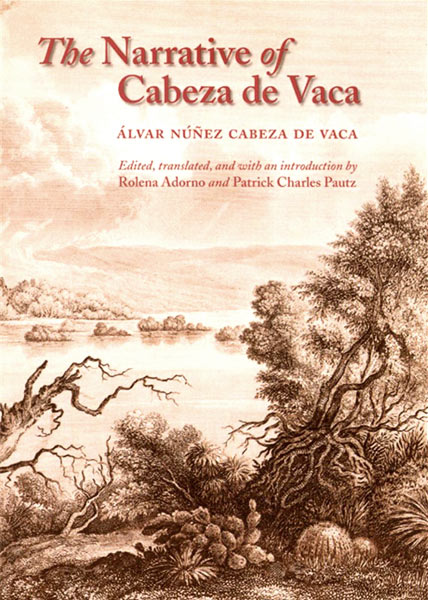 The Narrative of Cabeza de Vaca