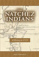 The Natchez Indians,  from University Press of Mississippi