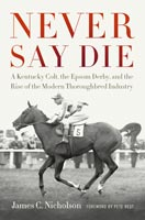 Never Say Die,  from The University Press of Kentucky