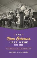 The New Orleans Jazz Scene, 1970-2000