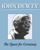 The Quest for Certainty,  from Southern Illinois University Press