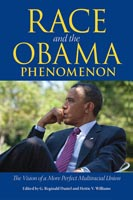 Race and the Obama Phenomenon,  from University Press of Mississippi