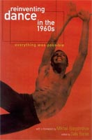 Reinventing Dance in the 1960s,  from The University of Wisconsin Press