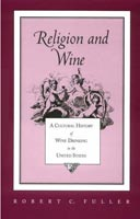 Religion and Wine,  from University of Tennessee Press
