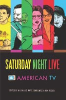 Saturday Night Live and American TV,  from Indiana University Press