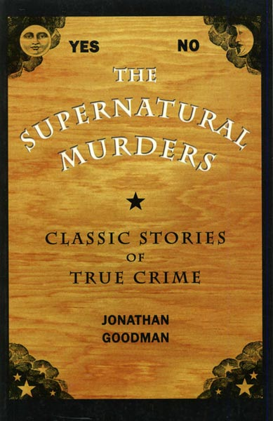 Supernatural Murders,  from Kent State University Press