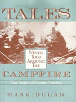 Tales Never Told Around The Campfire,  from Ohio University Press