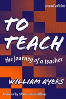 To Teach,  from Teachers College Press