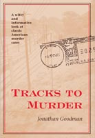 Tracks To Murder,  from Kent State University Press