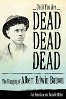 Until You Are Dead, Dead, Dead,  from University Press of Mississippi