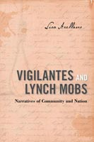 Vigilantes and Lynch Mobs ,  from Temple University Press