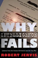 Why Intelligence Fails,  from Cornell University Press