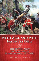 With Zeal and With Bayonets Only