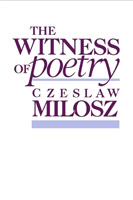 The Witness of Poetry,  from Harvard University Press