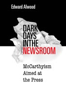 Dark Days in the Newsroom