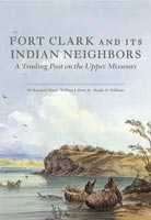 Fort Clark and Its Indian Neighbors
