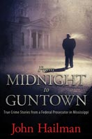 From Midnight to Guntown,  from University Press of Mississippi