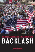 Immigration and the American Backlash