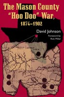 The Mason County Hoo Doo War, 1874-1902