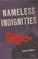 Nameless Indignities,  from Kent State University Press