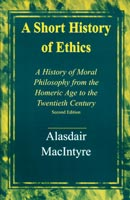 A Short History of Ethics,  from University of Notre Dame Press