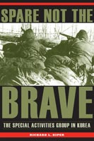 Spare Not the Brave,  from Kent State University Press