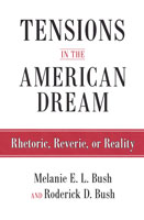 Tensions in the American Dream