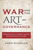 War and the Art of Governance,  from Georgetown University Press