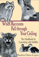 When Raccoons Fall through Your Ceiling,  from University of North Texas Press