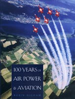 100 Years of Air Power and Aviation