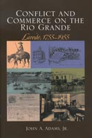 Conflict and Commerce on the Rio Grande