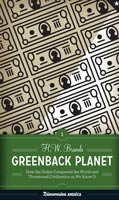 Greenback Planet,  from University of Texas Press
