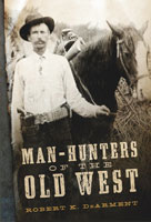 Man-Hunters of the Old West