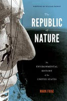 The Republic of Nature,  from University of Washington Press