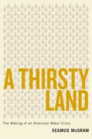 A Thirsty Land,  from University of Texas Press