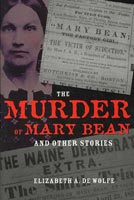 The Murder Of Mary Bean