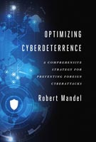 Optimizing Cyberdeterrence,  from Georgetown University Press