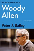 The Reluctant Film Art of Woody Allen,  from The University Press of Kentucky