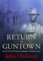 Return to Guntown,  from University Press of Mississippi