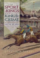 The Sport of Kings and the Kings of Crime,  from Syracuse University Press